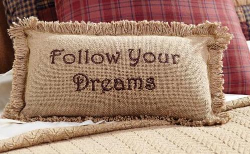 Country Follow Your Dreams Cotton Burlap Accent Pillow