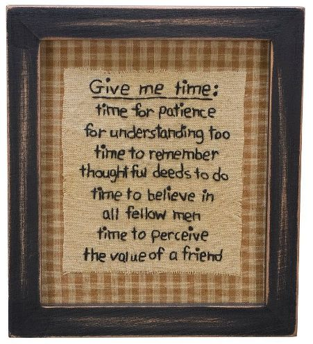 "Primitive Country ""Give Me Time"" Stitchery Wall Decor"