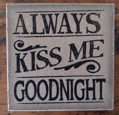 Country Kiss Me Goodnight Burlap Message Board / Wall Decor