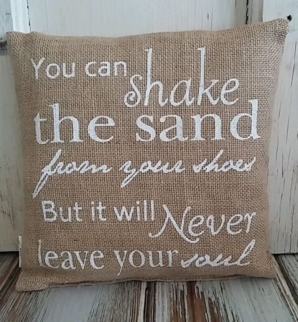 Country Cottage Burlap Sand in your Shoes... Lake Home Pillow