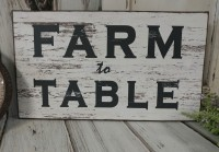 Farm to Table Rustic Farmhouse Home Decor Wood Sign