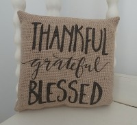 Thankful Grateful Blessed Burlap Rustic Farmhouse Pillow
