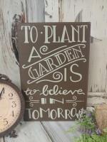Plant A Garden Rustic Box Sign