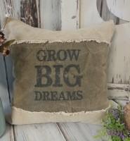 Rustic Garden Grow Big Dreams Home Decor Accent Pillow