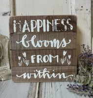 Happiness Blooms Wooden Slat Box Sign